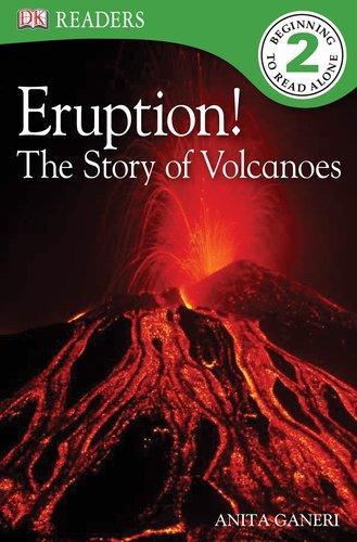Download DK Readers L2: Eruption!: The Story of Volcanoes pdf