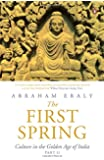 The First Spring Part II: Culture in the Golden Age of India