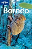 img - for Borneo (Lonely Planet Travel Guides) book / textbook / text book