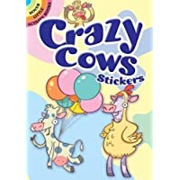 Crazy Cows Stickers (Dover Little Activity Books Stickers)