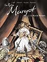 La Reine Margot, Tome 2 : Le roi de Navarre par Cadic