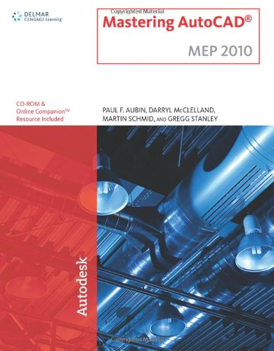 [PDF] Mastering AutoCAD MEP 2010 Free Download | Publisher : Autodesk Press | Category : Computers & Internet | ISBN 10 : 1439057664 | ISBN 13 : 9781439057667