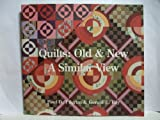 img - for Quilts: Old & New, a Similar View by Paul D. Pilgrim (1993-05-01) book / textbook / text book