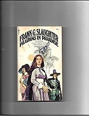 Pilgrims in Paradise por Slaughter Frank