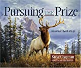 Pursuing the Prize, Steve Chapman, 0736920218