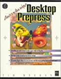 Introducing Desktop Prepress 9781558283640