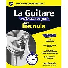La guitare en 15 minutes par jour pour les nuls