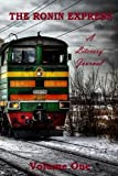 The Ronin Express: A Literary Journal (Volume 1)