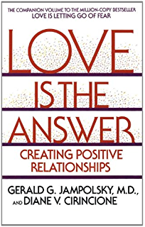 Amazon love is letting go of fear third edition ebook gerald love is the answer creating postive relationships fandeluxe Images