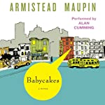 Babycakes : Tales of the City, Book 4 | Armistead Maupin