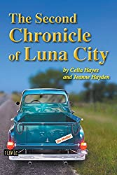 The Second Chronicle of Luna City (Chronicles of Luna City Book 2)