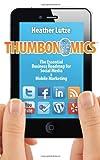 Thumbonomics, Heather Lutze, 0983866708