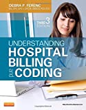 Understanding Hospital Billing and Coding 3rd Edition