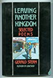 Leaving Another Kingdom, Gerald Stern, 0060551879