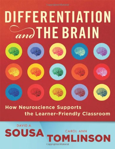 (Differentiation and the Brain: How Neuroscience Supports the Learner-Friendly Classroom)