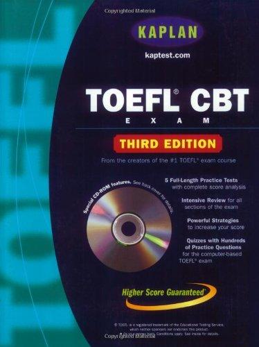 TOEFL CBT Exam with CD-ROM: Third Edition (KAPLAN TOEFL CBT)
