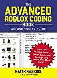 The Advanced Roblox Coding Book: An Unofficial