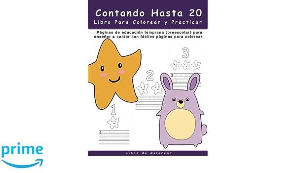 Contando Hasta 20 Libro Para Colorear y Practicar: Paginas de ...