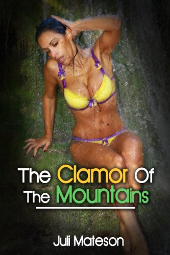 Download Action Adventure Erotica: The Clamor Of The Mountains book pdf | audio id:8t688ke