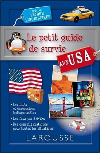 Read Online Le petit guide de survie aux USA pdf epub