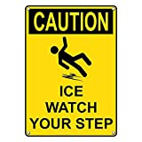 Weatherproof Plastic Vertical OSHA Caution Ice Watch Your Step Sign with English Text and Symbol