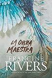 La obra maestra (Spanish Edition)