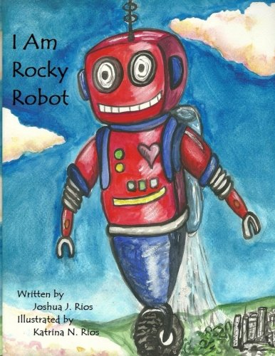 Read Online I Am Rocky Robot pdf