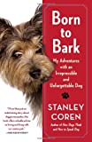 Born to Bark, Stanley Coren, 1439189218