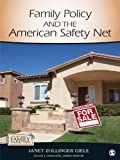 img - for Family Policy and the American Safety Net: SAGE Publications (Contemporary Family Perspectives (CFP)) book / textbook / text book