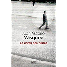 Le corps des ruines (CADRE VERT) (French Edition)