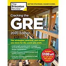 Cracking the GRE with 4 Practice Tests, 2020 Edition: The Strategies, Practice, and Review You Need for the Score You Want (Graduate School Test Preparation) (English Edition)
