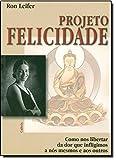 img - for Projeto Felicidade (Em Portuguese do Brasil) book / textbook / text book