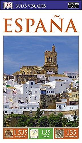España (Guías Visuales): Amazon.es: Varios autores: Libros