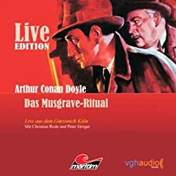 Das Musgrave-Ritual: Live Edition