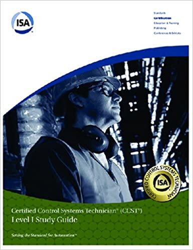 Isa certified control systems technician level 1 ccst program isa certified control systems technician level 1 ccst program level i study guide instrument society of america 9781556175732 amazon books fandeluxe Gallery