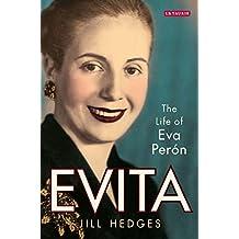 Evita: The Life of Eva Peron
