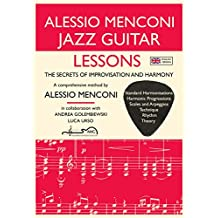 Jazz Guitar Lessons: The Secrets Of Improvisation And Harmony