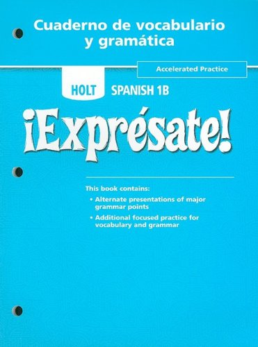 ¡Exprésate!-Cuaderno-de-vocabulario-y-grammaticaa-Accelerated-Practice-Level-1B
