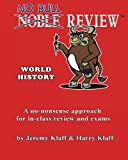 No Bull Review - World History, Jeremy Klaff and Harry Klaff, 1477509976