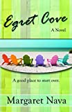 Egret Cove (The Angela Dunn Series Book 1)