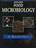 Applied Food Microbiology, Vela, G. Roland, 0898631858