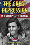 The Great Depression in United States History, David K. Fremon, 0766060888