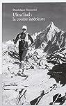 Ultra Trail : la course intérieure par Simoncini