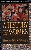 """History of Women in the West, Volume II Silences of the Middle Ages"" av Christiane Klapisch-Zuber"