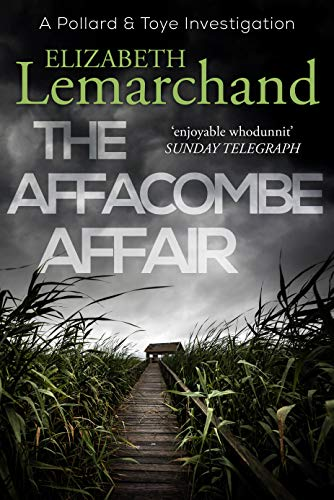 The Affacombe Affair (Pollard & Toye Investigations Book 2) by [Lemarchand, Elizabeth]