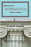 Journey to Redemption: Destiny Fulfilled (The Delphi Trilogy Book 3)