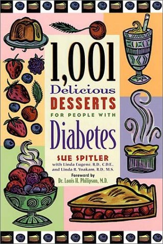 1001 Delicious Desserts for People with Diabetes by Sue Spitler (2002-08-05)