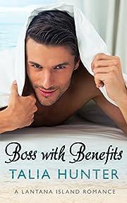 Boss With Benefits (A Lantana Island Romance Book 1)