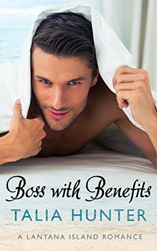 Boss With Benefits (A Lantana Island Romance Book 1) (English Edition)
