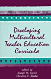 Developing Multicultural Teacher Education Curricula, , 0791425940